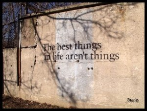 best things aren't things